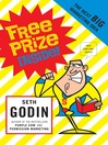 Free Prize Inside (eBook): The Next Big Marketing Idea